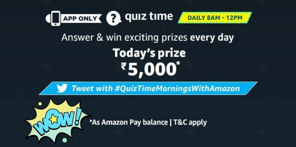 Amazon Quiz 2 July 2020 Answers Win – Rs.5000 Pay Balance 1