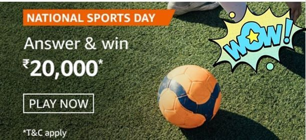 Amazon National Sports Day Answers-Win Rs. 20,000  1